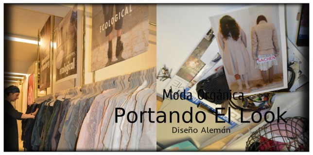 Moda Orgánica- Diseño Alemán- Privatsachen- Lifestyle- The Look