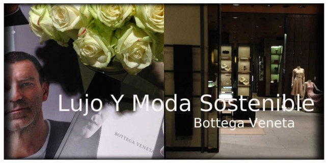 lujo-y-moda-sostenible-bottega-veneta-luxus-made-in-italy