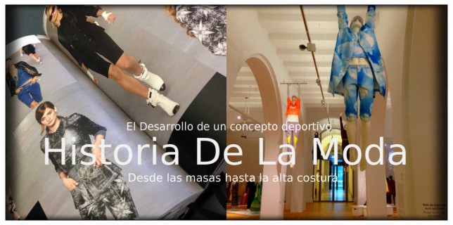 History of fashion-Sport Wear- Mainstream & Haute Couture- Mariposa Fashion Blog