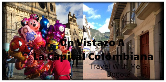 Mariposa Fashion Blog- Travel with me- Bogotá- Colombia